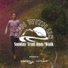 Sunday Trail Run Location Updates for Sept